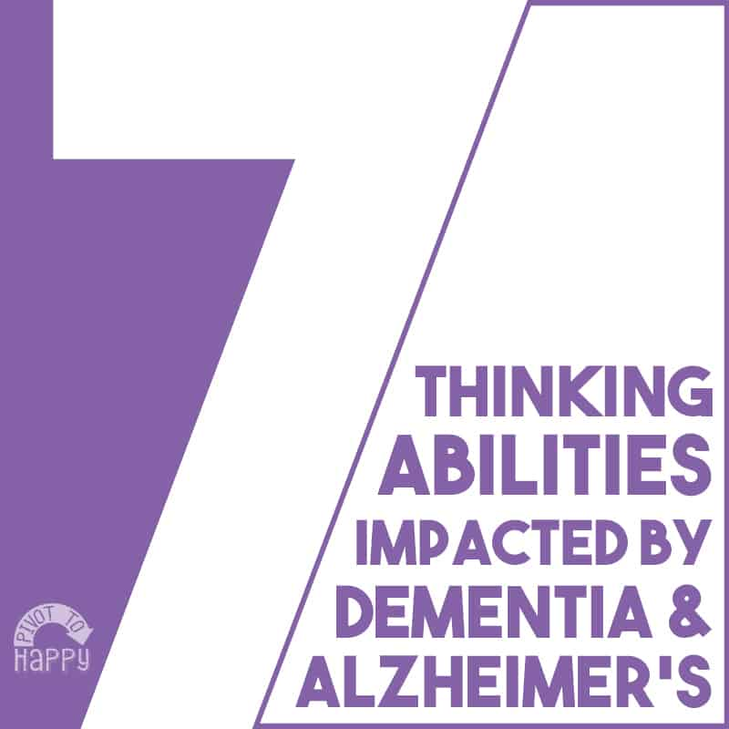 7 Abilities Affected by Dementia and Alzheimer's…