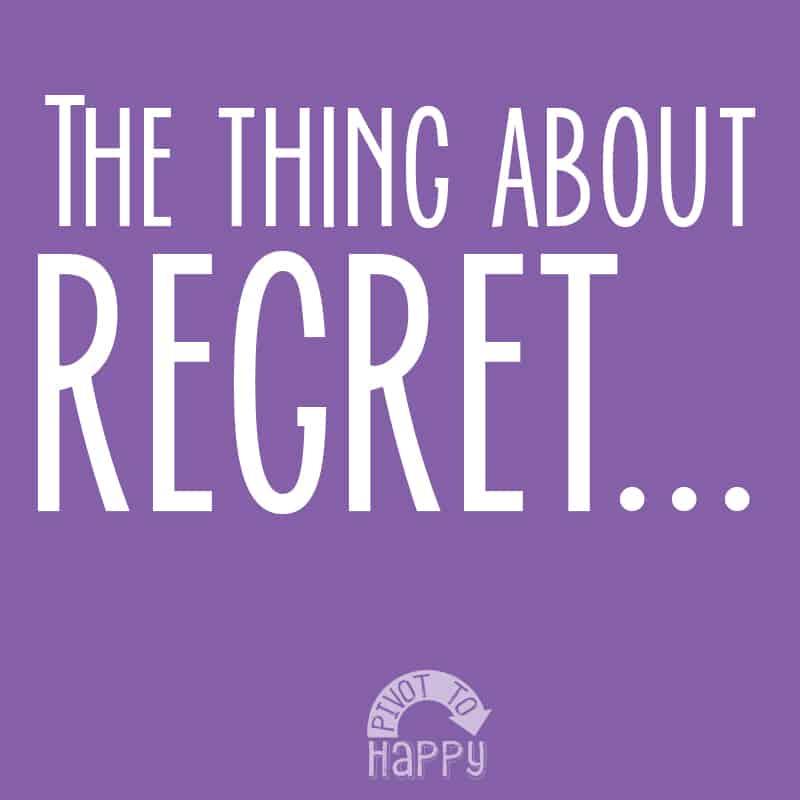 Speaking of regret…