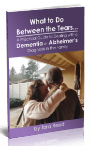 What to Do Between the Tears - Alzheimer's book