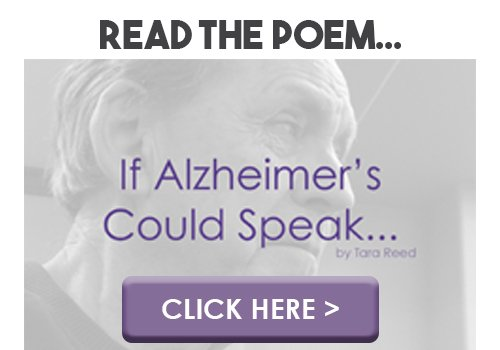 read the poem, If Alzheimer's could speak